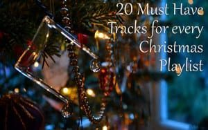 20 must have tracks for christmas playlist