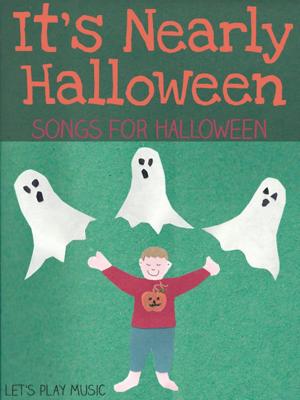 Halloween songs for kids - It's Nearly Halloween- Let's Play Music