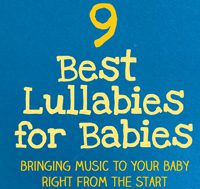 9 Best Lullabies for Babies, including all lullaby lyrics