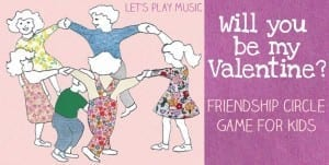 Valentine's Day Song with a Circle Game