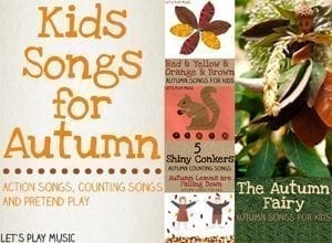 Autumn Songs For Kids