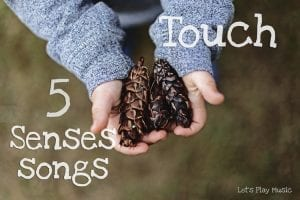 five senses songs - touch