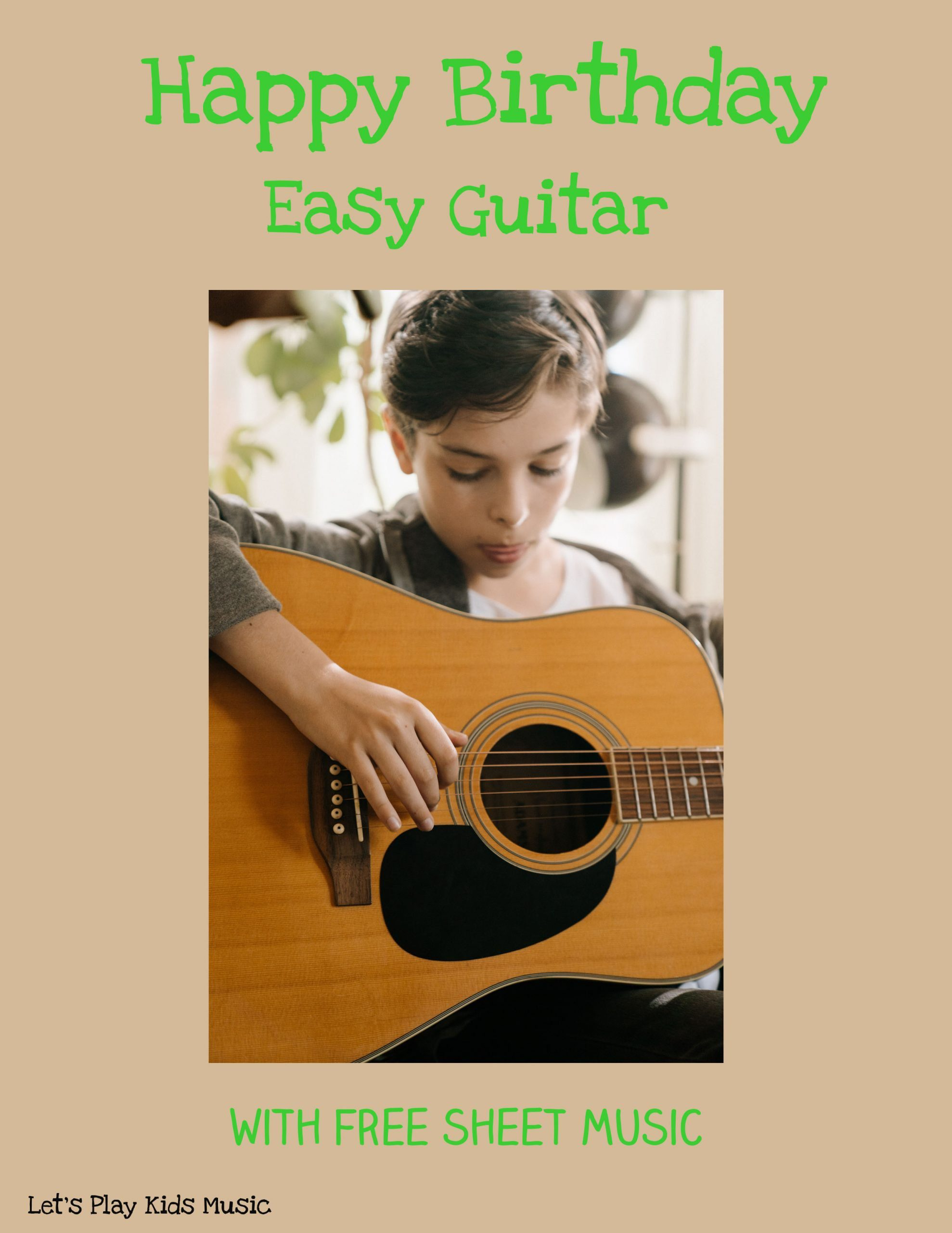 Happy Birthday Easy Guitar Let S Play Music